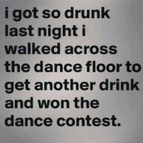 i got so drunk last night dance contest meme